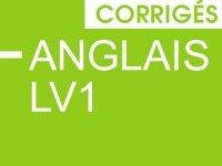 Bac 2014 : les corrigés d'anglais LV1 du bac général