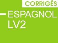 Bac 2014 : les corrigés d'espagnol LV2